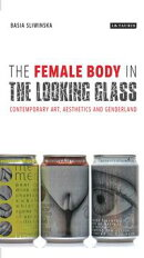 The Female Body in the Looking-Glass