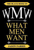 WMW - The Black Book on What Men Want