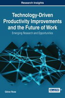 Technology-Driven Productivity Improvements and the Future of Work