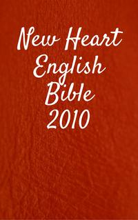 NewHeartEnglishBible2010