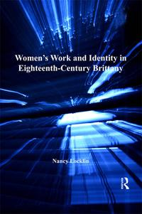 Women'sWorkandIdentityinEighteenth-CenturyBrittany