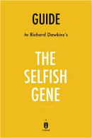 Guide to Richard Dawkins's The Selfish Gene by Instaread