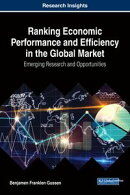 Ranking Economic Performance and Efficiency in the Global Market
