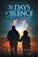 31 Days Of Silence