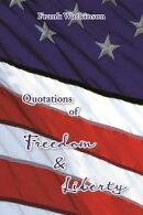 Quotations of Freedom & Liberty