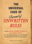 The Incontrovertible Code of (Formerly) Unwritten Rules