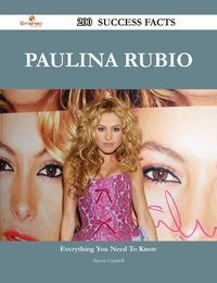 PaulinaRubio200SuccessFacts-EverythingyouneedtoknowaboutPaulinaRubio