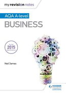 My Revision Notes: AQA A Level Business