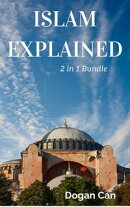Islam Explained: 2 In 1 Bundle