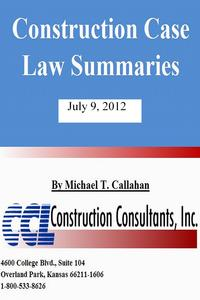 ConstructionCaseLawSummaries:July9,2012