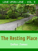 The Resting Place: Line upon Line: Vol. 9