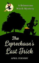 The Leprechaun's Last Trick
