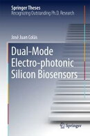 Dual-Mode Electro-photonic Silicon Biosensors