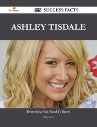 AshleyTisdale218SuccessFacts-EverythingyouneedtoknowaboutAshleyTisdale