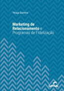 Marketing de relacionamento e programas de fidelização