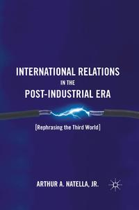 InternationalRelationsinthePost-IndustrialEraRephrasingtheThirdWorld