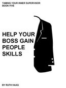 Help Your Boss Gain People Skills