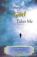Wherever God Takes Me