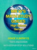GRADE 9 (MPM1D) SECONDARY SCHOOL MATHEMATICS TESTS AND EXAMS