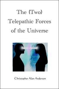 The(Two)TelepathicForcesoftheUniverse