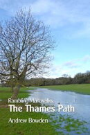 Rambling Man Walks the Thames Path