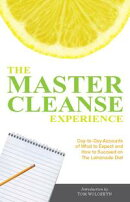 The Master Cleanse Experience