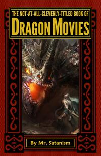 TheNot-At-All-Cleverly-TitledBookofDragonMovies