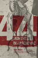 44 Months in Jasenovac