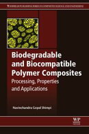 Biodegradable and Biocompatible Polymer Composites