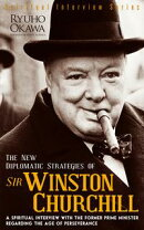 The New Diplomatic Strategies of Sir Winston Churchill
