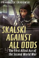 Skalski Against all Odds