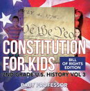 Constitution for Kids | Bill Of Rights Edition | 2nd Grade U.S. History Vol 3