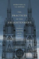 The Practices of the Enlightenment