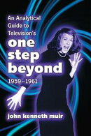 An Analytical Guide to Television's One Step Beyond, 1959?1961
