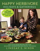 Happy Herbivore Holidays & Gatherings