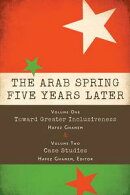 The Arab Spring Five Years Later: Vol. 1 & Vol. 2