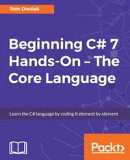 Beginning C# Hands-On - The Core Language