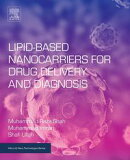 Lipid-Based Nanocarriers for Drug Delivery and Diagnosis
