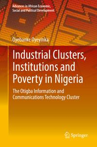 IndustrialClusters,InstitutionsandPovertyinNigeriaTheOtigbaInformationandCommunicationsTechnologyCluster