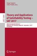 Theory and Applications of Satisfiability Testing ? SAT 2017