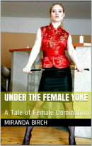 Under the Female Yoke