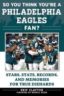 So You Think You're a Philadelphia Eagles Fan?
