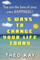 5 Ways to Change Your Life