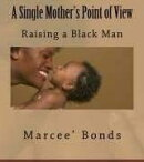 A Single Mother's Point of View Raising a Black Man