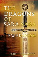 The Dragons of Sara Sara