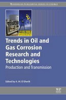 Trends in Oil and Gas Corrosion Research and Technologies