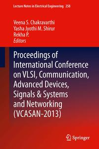 ProceedingsofInternationalConferenceonVLSI,Communication,AdvancedDevices,Signals&SystemsandNetworking(VCASAN-2013)