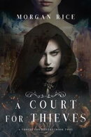 A Court for Thieves (A Throne for SistersーBook Two)