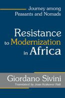Resistance to Modernization in Africa