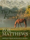 The Promise of a Family